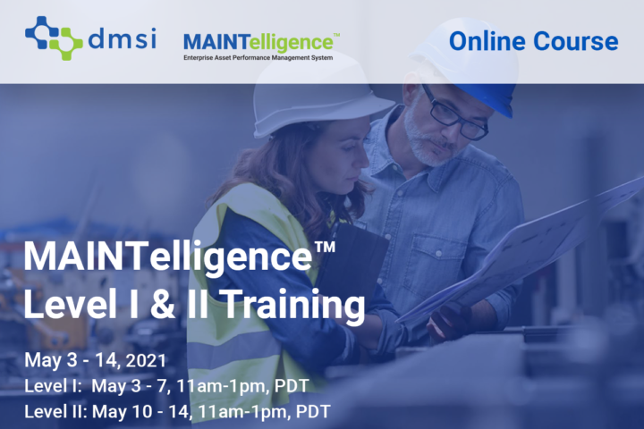 May 2021 MAINTelligence Training